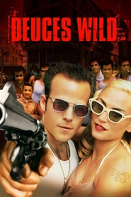 Deuces Wild - movie with Stephen Dorff.