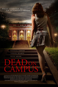 Dead on Campus is the best movie in Tamara Duarte filmography.