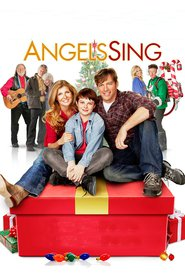 Angels Sing - movie with Kris Kristofferson.