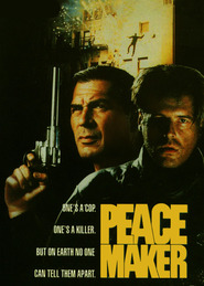 Peacemaker - movie with Robert Forster.