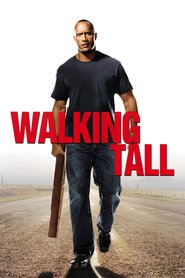 Walking Tall - movie with Neal McDonough.