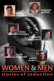 Women and Men: Stories of Seduction - movie with Ray Liotta.