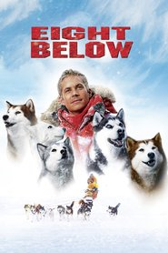 Eight Below - movie with Bruce Greenwood.
