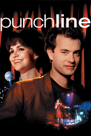 Punchline - movie with Tom Hanks.