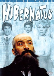 Hibernatus - movie with Louis de Funes.