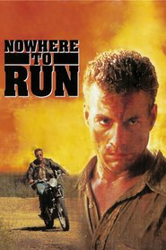 Nowhere to Run - movie with Ted Levine.