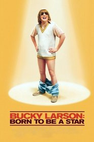 Bucky Larson: Born to Be a Star is the best movie in Christina Ricci filmography.