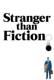 Stranger Than Fiction - movie with Will Ferrell.