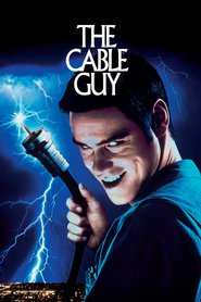 The Cable Guy is the best movie in Ben Stiller filmography.
