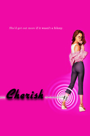 Cherish - movie with Jason Priestley.