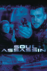 Soul Assassin is the best movie in Derek de Lint filmography.