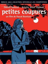 Petites coupures is the best movie in Jean Yanne filmography.