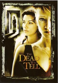 The Dead Will Tell is the best movie in Leigh Jones filmography.