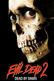 Evil Dead II is the best movie in Ted Raimi filmography.
