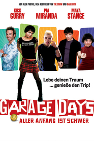 Garage Days - movie with Maya Stange.