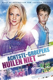 Achtste Groepers Huilen Niet is the best movie in Johanna ter Steege filmography.