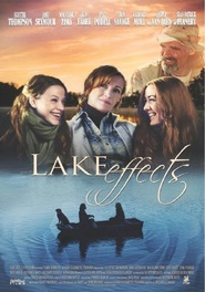 Lake Effects - movie with Sean Patrick Flanery.
