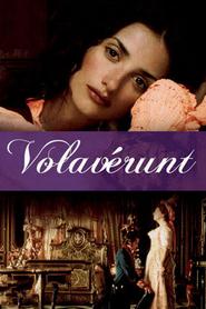 Volaverunt is the best movie in Aitana Sanchez-Gijon filmography.