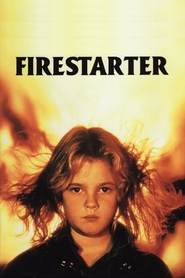 Firestarter - movie with Drew Barrymore.