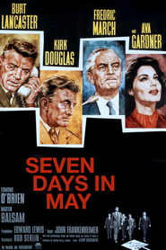 Seven Days in May - movie with Burt Lancaster.