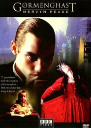 Gormenghast - movie with John Sessions.