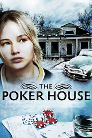 The Poker House - movie with Chloe Grace Moretz.