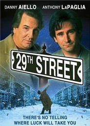 29th Street - movie with Robert Forster.