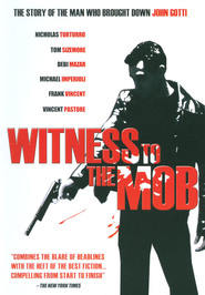 Witness to the Mob is the best movie in Lenny Venito filmography.