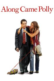 Along Came Polly is the best movie in Ben Stiller filmography.