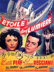 Etoile sans lumiere - movie with Yves Montand.