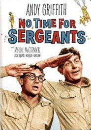 No Time for Sergeants is the best movie in Sydney Smith filmography.