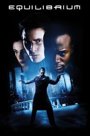 Equilibrium - movie with Emily Watson.