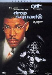Drop Squad is the best movie in Eriq La Salle filmography.