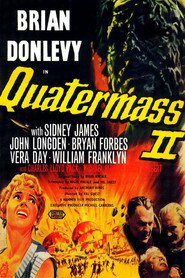 Quatermass 2 - movie with John Longden.