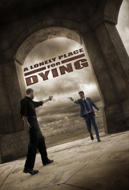 A Lonely Place for Dying - movie with James Cromwell.