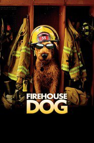 Firehouse Dog - movie with Bruce Greenwood.