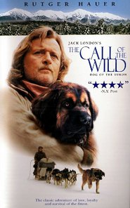 The Call of the Wild: Dog of the Yukon - movie with Rutger Hauer.
