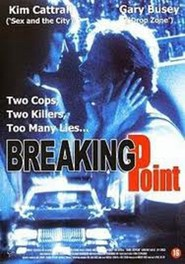 Breaking Point - movie with Kim Cattrall.