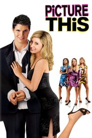 Picture This is the best movie in Robbie Amell filmography.