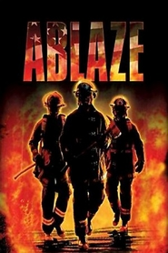 Ablaze is the best movie in Amanda Pays filmography.