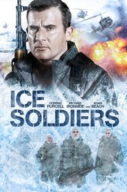 Ice Soldiers is the best movie in Raoul Bhaneja filmography.