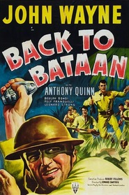 Back to Bataan - movie with Anthony Quinn.