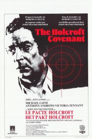 The Holcroft Covenant - movie with Michael Caine.