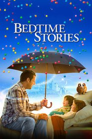 Bedtime Stories is the best movie in Lucy Lawless filmography.