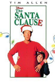The Santa Clause - movie with Tim Allen.