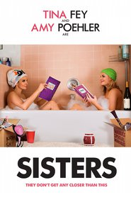 Sisters - movie with John Cena.