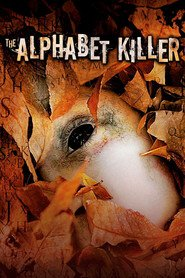 The Alphabet Killer is the best movie in Timothy Hutton filmography.
