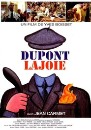Dupont Lajoie - movie with Jean Bouise.
