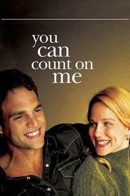 You Can Count on Me - movie with Matthew Broderick.