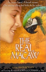 The Real Macaw - movie with John Goodman.